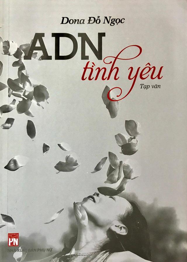 Nhà báo Đỗ Ngọc và chuyện đàn bà trong AND tình yêu - Ảnh 3.