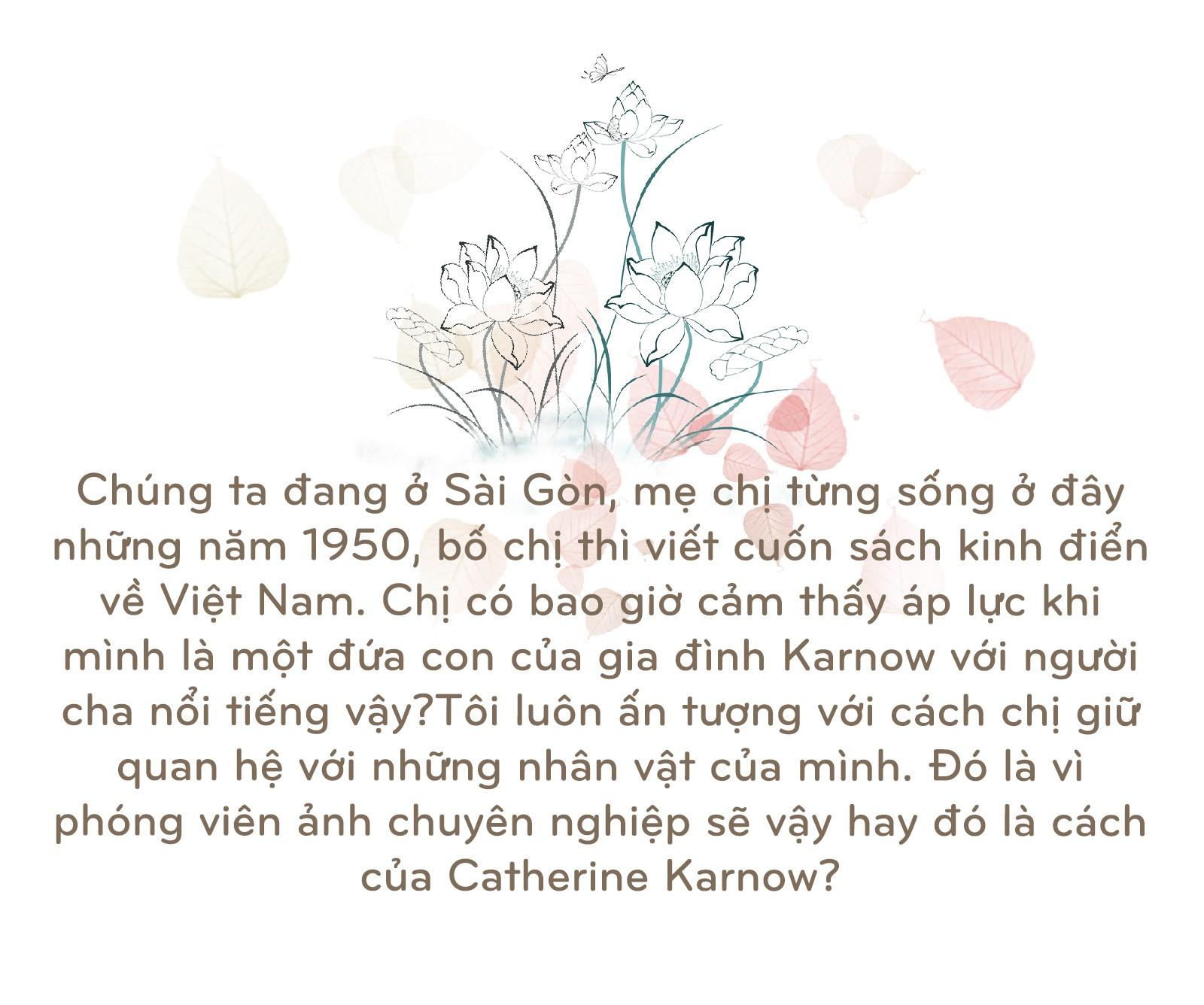 Catherine Karnow: Gặp duyên ở Việt Nam - Ảnh 16.