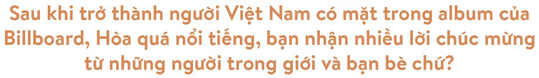 Hoaprox - người đưa nhạc điện tử Việt Nam vào xếp hạng EDM Châu Á - Ảnh 18.