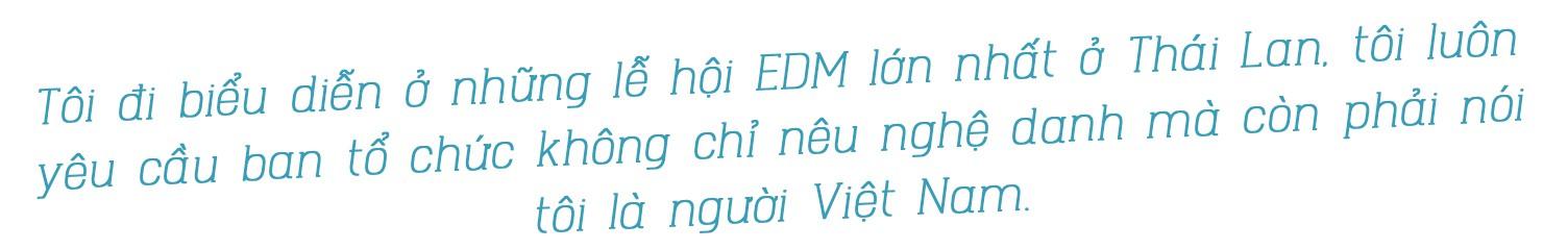 Hoaprox - người đưa nhạc điện tử Việt Nam vào xếp hạng EDM Châu Á - Ảnh 11.