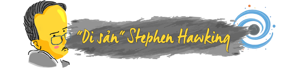 Stephen Hawking - một nghị lực phi thường - Ảnh 11.