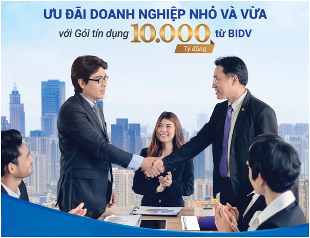 BIDV: Gói tín dụng 10.000 tỷ đồng ưu đãi doanh nghiệp nhỏ và vừa - Ảnh 1.