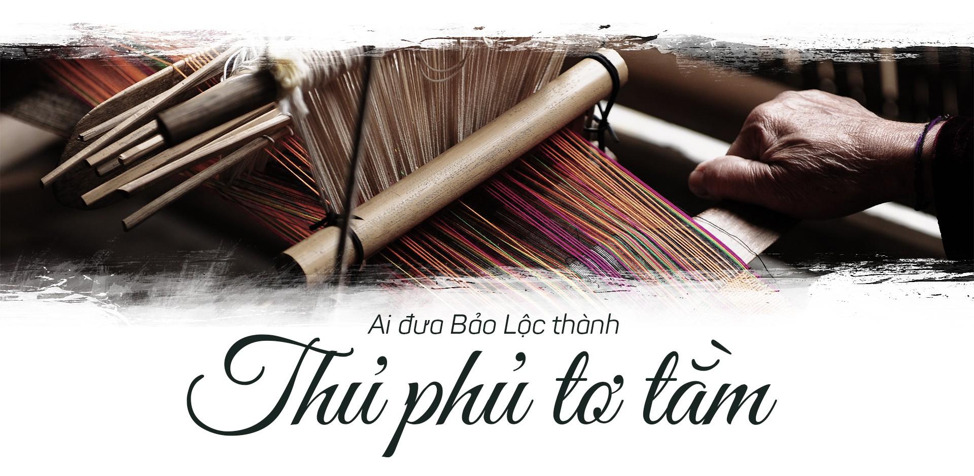 Tơ lụa Việt Nam: Sứ mệnh mới của thủ phủ tơ tằm Bảo Lộc - Ảnh 1.