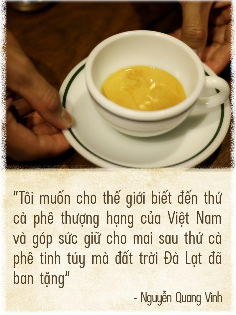 Tinh hoa đất rừng Đà Lạt trong tách cà phê - Ảnh 11.