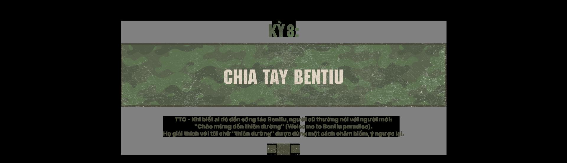 Kỳ cuối: Chia tay Bentiu - Ảnh 1.