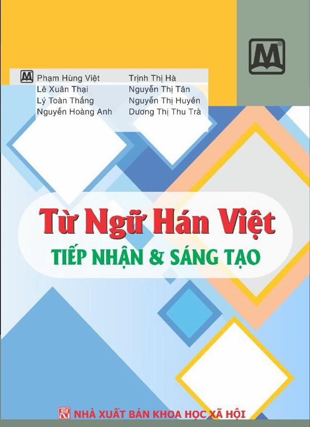 Từ Hán Việt và sự sáng tạo của người Việt - Ảnh 1.