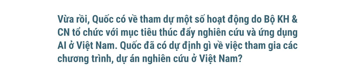 TS Lê Viết Quốc: Lúc nào cũng mơ về Việt Nam - Ảnh 32.
