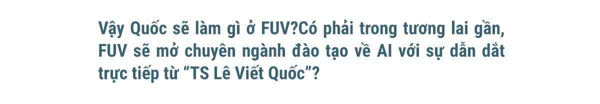 TS Lê Viết Quốc: Lúc nào cũng mơ về Việt Nam - Ảnh 11.
