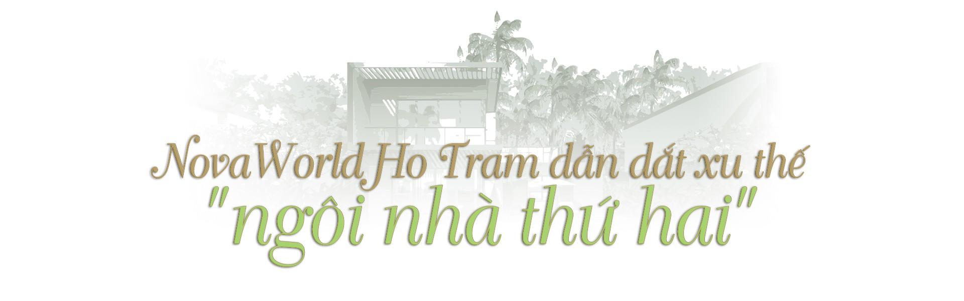 Đánh thức rừng - biển với NovaWorld Ho Tram - Ảnh 6.