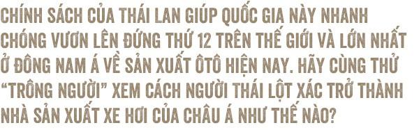 Công nghiệp hỗ trợ cho xe hơi: Trông người Thái mà ngẫm đến ta - Ảnh 8.