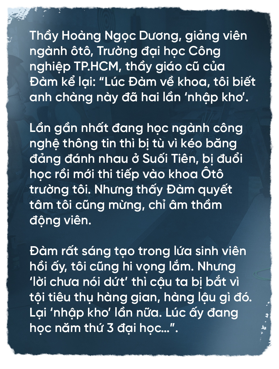 Nguyễn Thanh Đàm: Ở tận cùng đớn đau, là hi vọng - Ảnh 5.