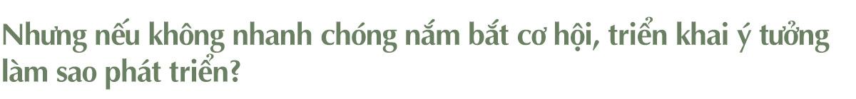Doanh nhân Lê Đăng Khoa: Đừng vội vã trên con đường khởi nghiệp! - Ảnh 15.