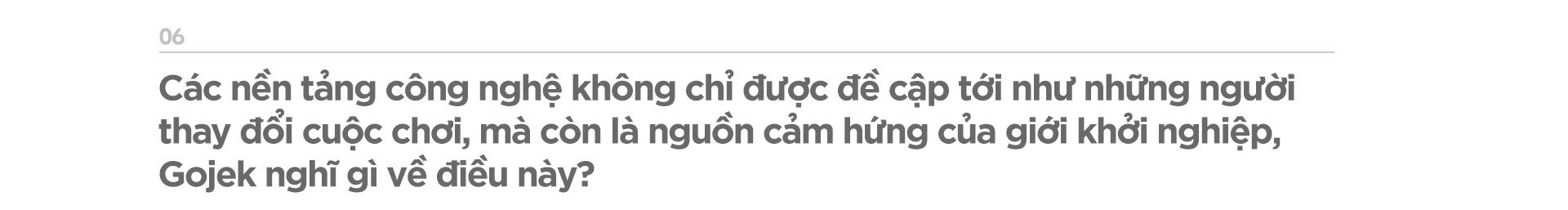 Tổng giám đốc Gojek Việt Nam: Trong nền kinh tế số, chúng tôi chia sẻ với đối tác - Ảnh 14.