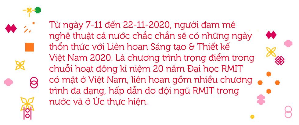 Liên hoan Sáng tạo & Thiết kế Việt Nam 2020: Nơi hội tụ những trái tim yêu nghệ thuật - Ảnh 1.