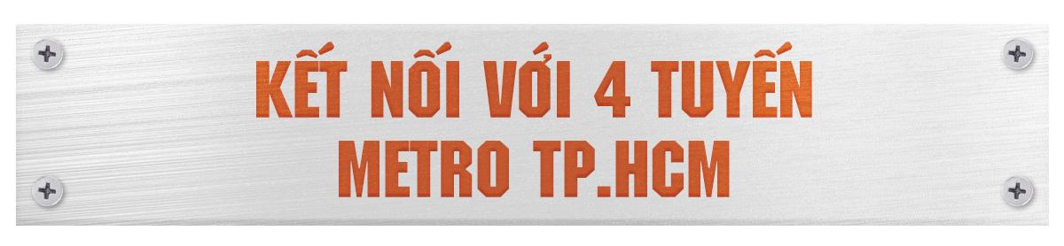 Metro số 2 Bến Thành  - Tham Lương tuyến metro xuyên tâm dài nhất TP.HCM - Ảnh 8.