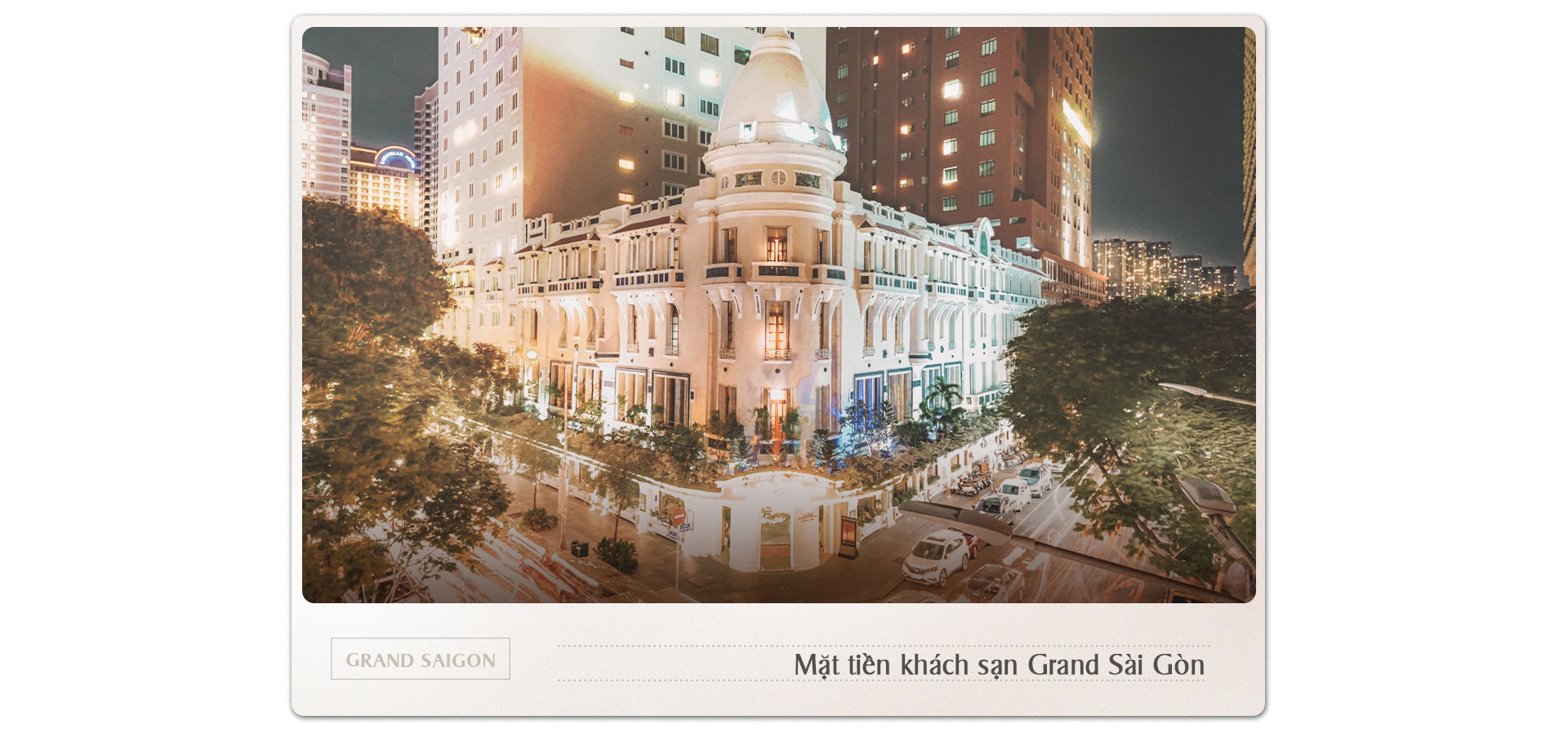'Lựa chọn hạng nhất' mang tên Grand Sài Gòn - Ảnh 2.