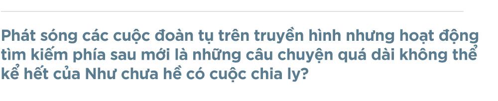 Nhà báo Thu Uyên: Để tiếp tục đoàn tụ cho những cuộc chia ly - Ảnh 6.