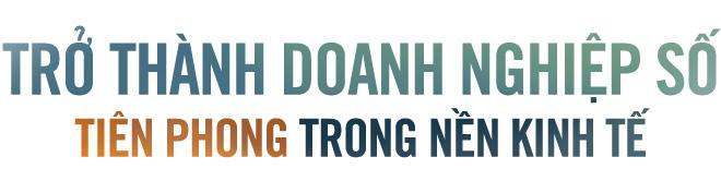 Thúc đẩy kinh tế số bằng nền tảng công nghệ Việt - Ảnh 12.
