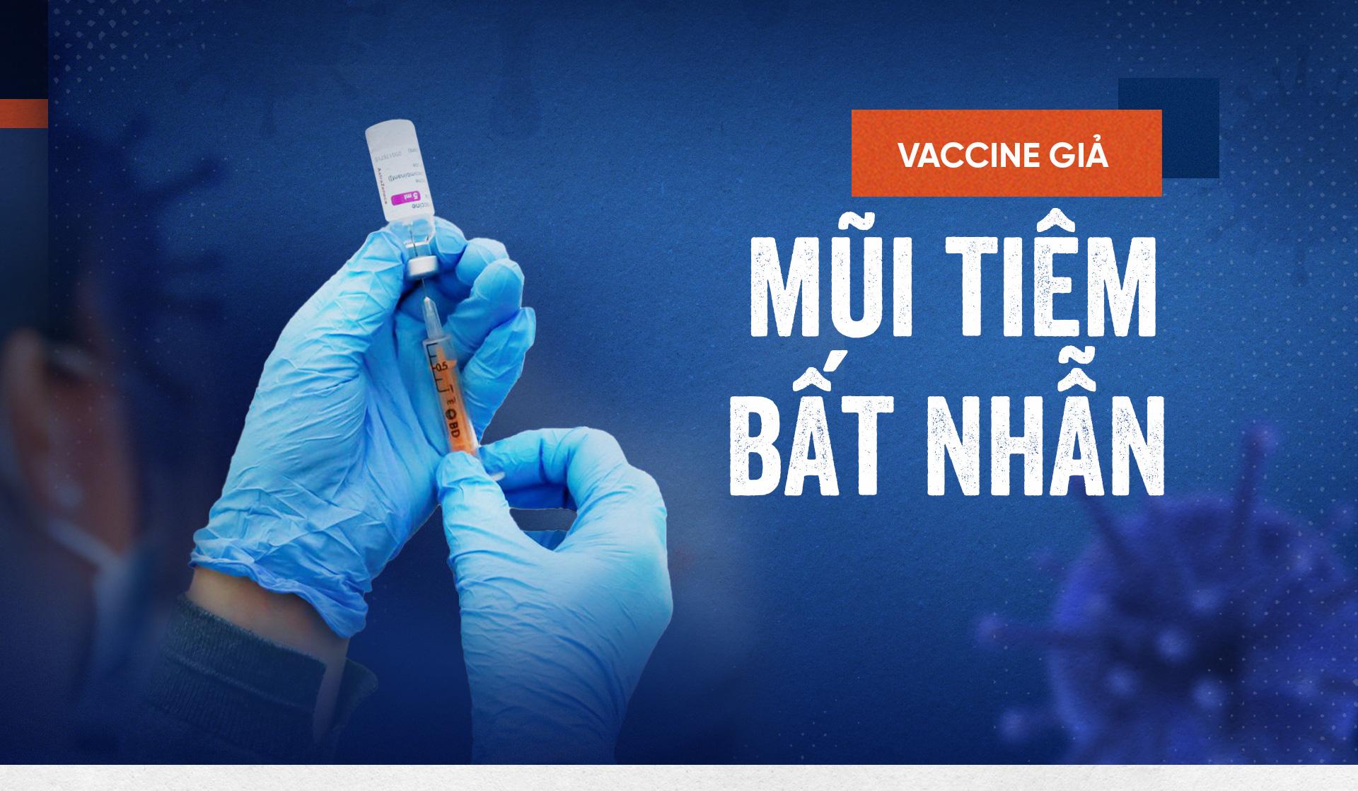 Vaccine giả: Mũi tiêm bất nhẫn