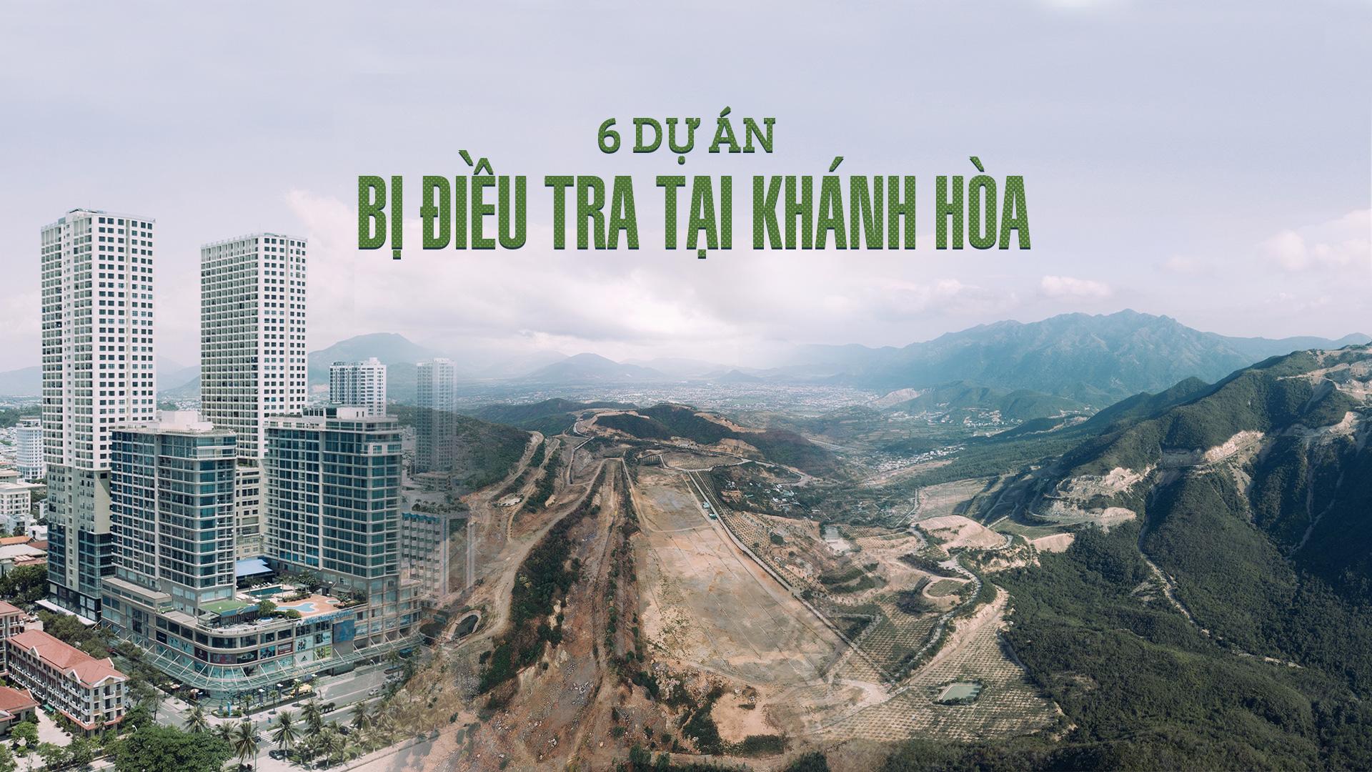 6 dự án bị điều tra tại Khánh Hòa