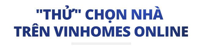 Vinhomes thúc đẩy bán nhà qua mạng - Ảnh 5.