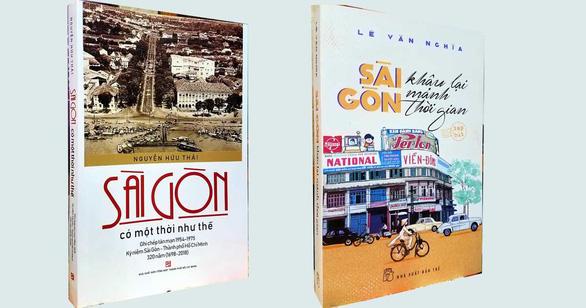 Sài Gòn có một thời như thế và Sài Gòn khâu lại mảnh thời gian - Ảnh 1.