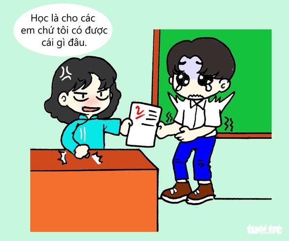Những câu nói bất hủ của thầy cô mọi học sinh thuộc lòng - Ảnh 3.