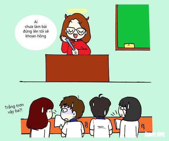 Những câu nói bất hủ của thầy cô mọi học sinh thuộc lòng - Ảnh 6.