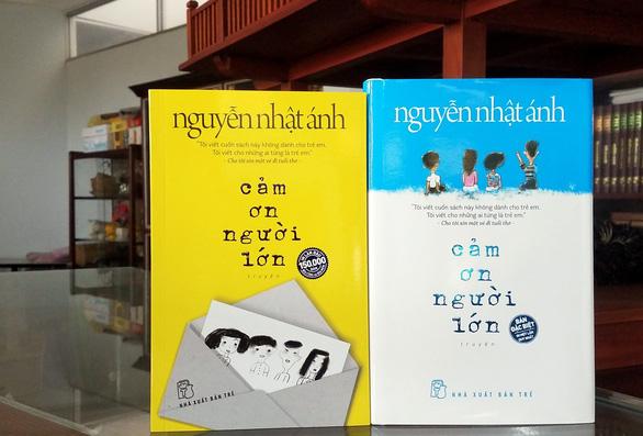 Cảm ơn người lớn của Nguyễn Nhật Ánh sẽ phát hành 150.000 bản - Ảnh 1.