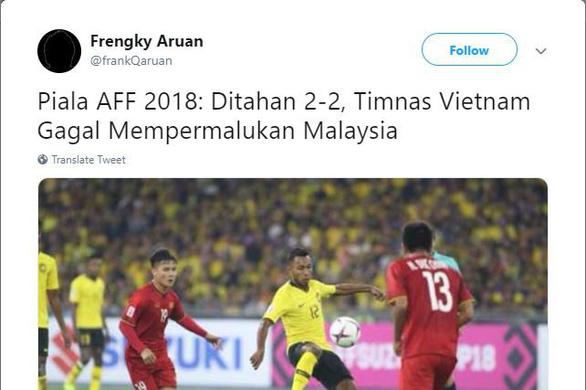 Hòa Việt Nam, CĐV Malaysia khen nức nở cầu thủ đội nhà - Ảnh 4.