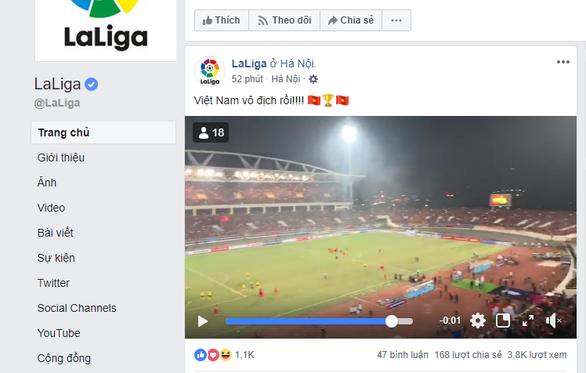 La Liga, Bundesliga và thế giới chức mừng tuyển Việt Nam - Ảnh 1.