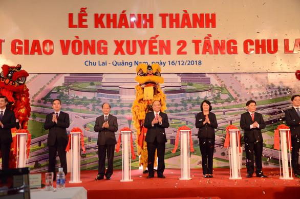Thủ tướng đánh giá cao thành công của Khu kinh tế mở Chu Lai - Ảnh 3.