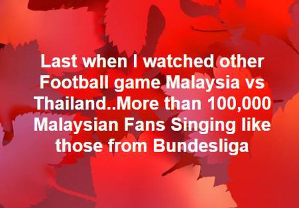 Xem trận Malaysia - Thái Lan cứ ngỡ... Bundesliga - Ảnh 2.