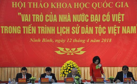 Sau giỗ tổ Hùng Vương nên có ngày quốc lễ tôn vinh Đại Cồ Việt - Ảnh 1.