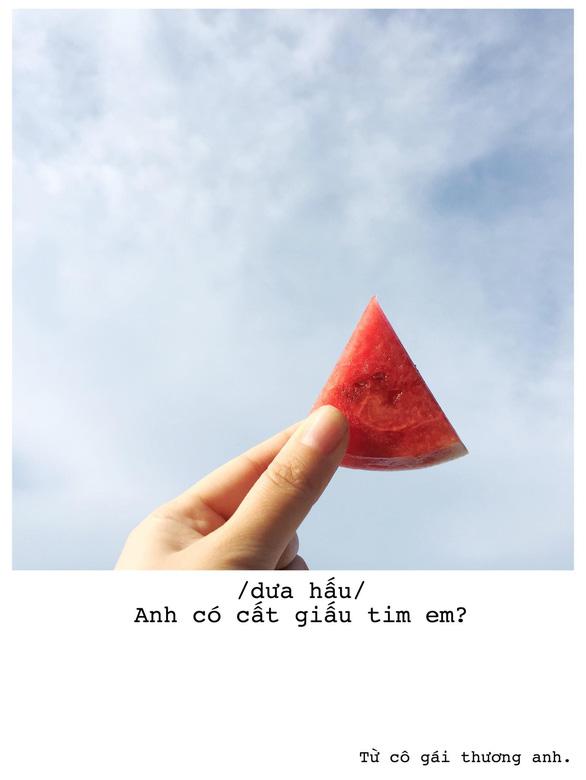 Bộ ảnh thả thính bằng trái cây của cô gái Sài Gòn - Ảnh 14.