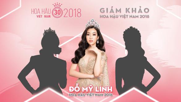 Đỗ Mỹ Linh làm giám khảo Hoa hậu Việt Nam 2018 - Ảnh 2.