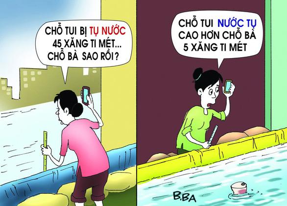 Hí họa Sài Gòn mùa... tụ nước - Ảnh 3.