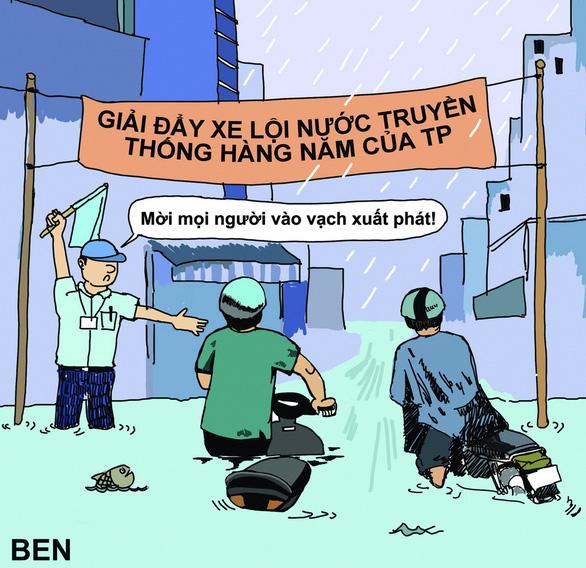 Hí họa Sài Gòn mùa... tụ nước - Ảnh 4.