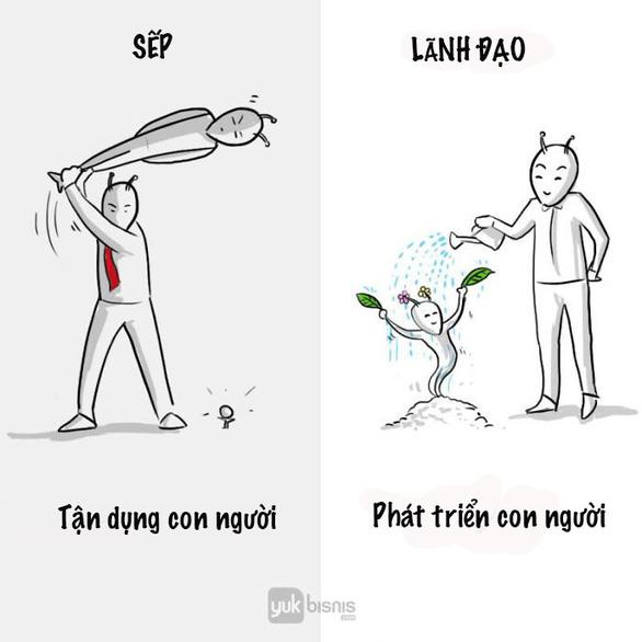 Sự khác nhau giữa sếp và lãnh đạo - Ảnh 1.