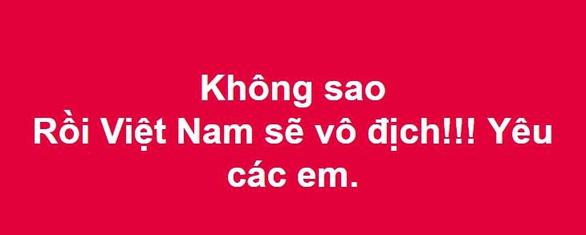 Cư dân mạng hối tuyển Việt Nam nhanh về ăn tết - Ảnh 15.