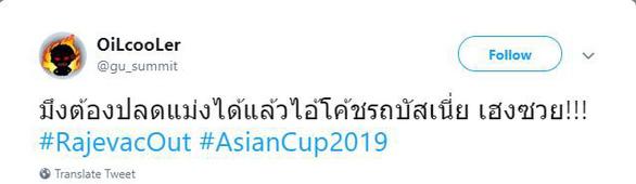 CĐV Thái Lan giận dữ, đòi sa thải HLV Rajevac - Ảnh 4.
