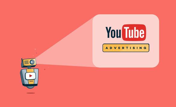 Quảng cáo trên Youtube: Làm sao cho tiết kiệm và hiệu quả? - Ảnh 3.