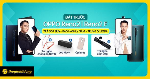 Nhận bộ quà khủng khi đặt trước OPPO Reno2 Series tại Thế Giới Di Động - Ảnh 1.
