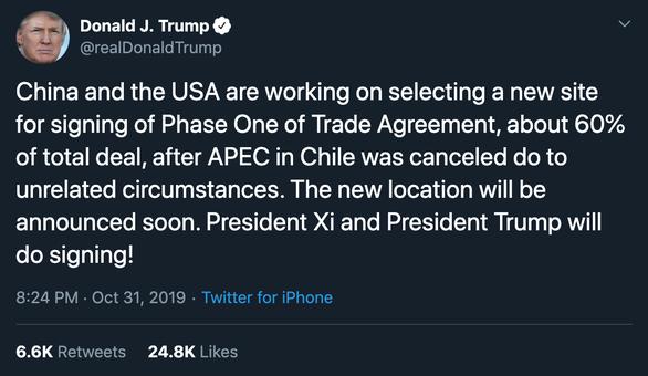 Ông Trump: Chủ tịch Tập và tôi sẽ ký thỏa thuận thương mại - Ảnh 2.