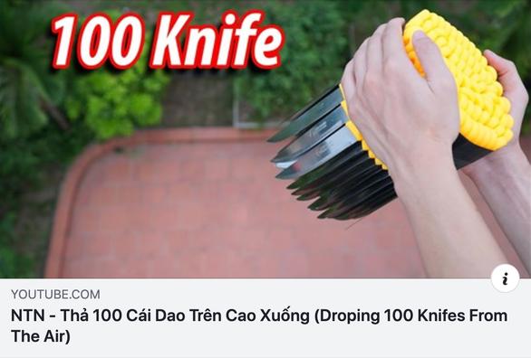 Rợn người với video thả 100 con dao từ trên cao của YouTuber Việt - Ảnh 1.
