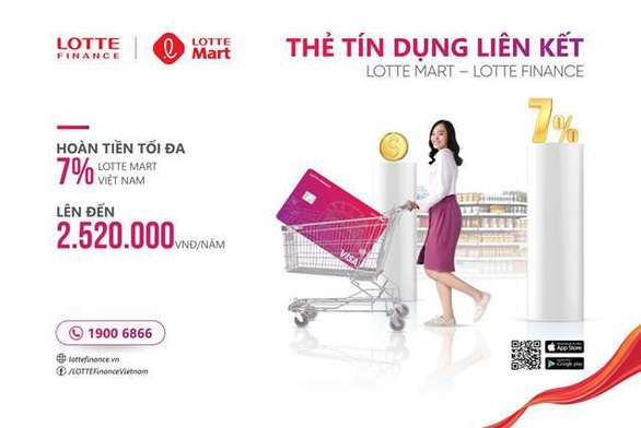Hoàn tiền lên đến 7% với thẻ tín dụng liên kết LOTTE Mart - LOTTE Finance - Ảnh 2.