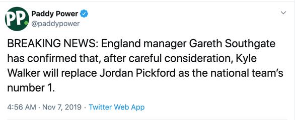 Hãng cá cược Paddy Power: Hậu vệ Kyle Walker sẽ thay thế vị trí thủ môn của Pickford ở tuyển Anh - Ảnh 2.