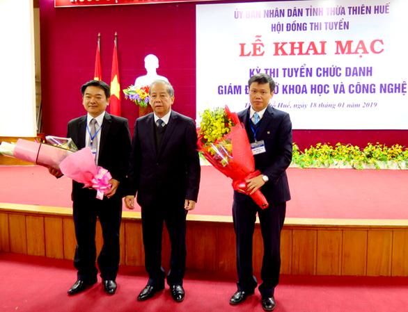 Thừa Thiên - Huế hủy kết quả thi tuyển giám đốc Sở KH-CN - Ảnh 1.