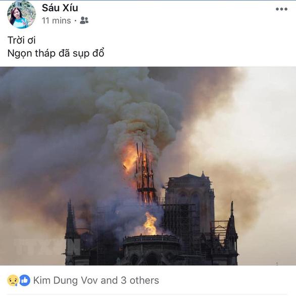 Nhà thờ Đức Bà Paris bốc cháy, người Việt bàng hoàng chia sẻ kỷ niệm - Ảnh 9.