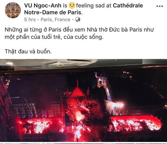 Nhà thờ Đức Bà Paris bốc cháy, người Việt bàng hoàng chia sẻ kỷ niệm - Ảnh 5.